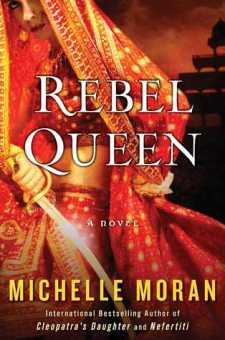 #BookReview Rebel Queen by Michelle Moran