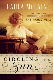 #BookReview Circling The Sun by Paula McLain