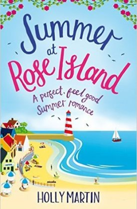 #BookReview Summer at Rose Island by Holly Martin @hollymartin00