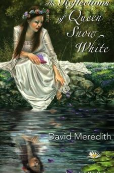 #BookReview The Reflections of Queen Snow White by David Meredith