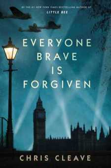 #BookReview Everyone Brave is Forgiven by Chris Cleave @chriscleave
