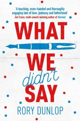 #BookReview What We Didn't Say by Rory Dunlop @roryjamesdunlop