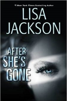 #BookReview After She's Gone by Lisa Jackson @readlisajackson