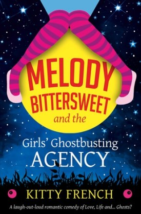 #BookReview Melody Bittersweet and the Girls' Ghostbusting Agency by Kitty French