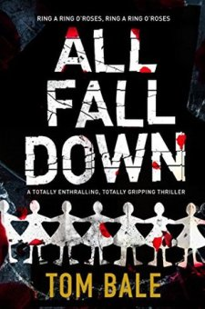 #BookReview All Fall Down by Tom Bale @t0mbale