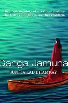 #BookReview Ganga Jamuna by Sunita Lad Bhamray