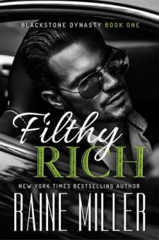 #BookReview Filthy Rich by Raine Miller @Raine_Miller