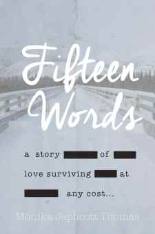 #BookReview #BlogTour Fifteen Words by Monika Jephcott Thomas