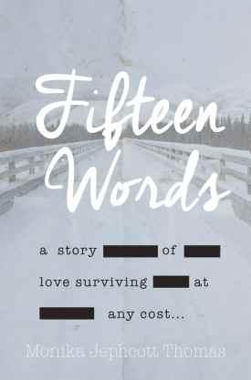 #BookReview #BlogTour Fifteen Words by Monika Jephcott Thomas
