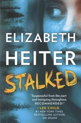 #BookReview Stalked by Elizabeth Heiter @ElizabethHeiter