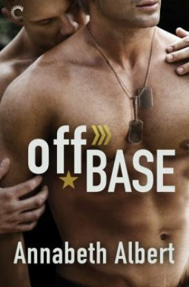 #BookReview Off Base by Annabeth Albert @AnnabethAlbert @CarinaPress