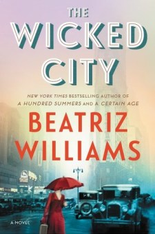 #BookReview The Wicked City by Beatriz Williams @bcwilliamsbooks @WmMorrowBks