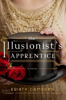 #BookReview The Illusionist's Apprentice by Kristy Cambron @KCambronAuthor @ThomasNelson