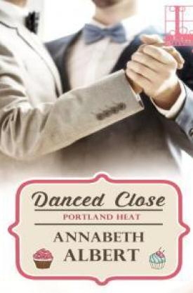 #BookReview Danced Close by Annabeth Albert @AnnabethAlbert @KensingtonBooks