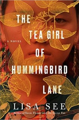 #BookReview The Tea Girl of Hummingbird Lane by Lisa See @Lisa_See @ScribnerBooks