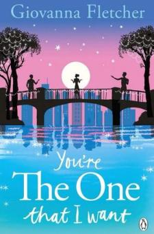 #BookReview You're the One That I Want by Giovanna Fletcher @MrsGiFletcher @StMartinsPress