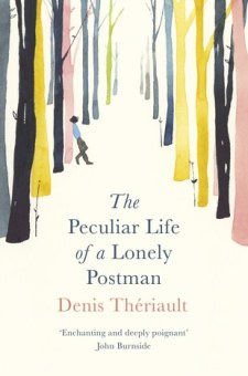 #BookReview The Peculiar Life of a Lonely Postman by Denis Thériault @PGCBooks