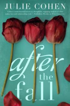 #BookReview After the Fall by Julie Cohen @julie_cohen @StMartinsPress