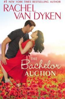 #BookReview The Bachelor Auction by Rachel Van Dyken @RachVD @ForeverRomance