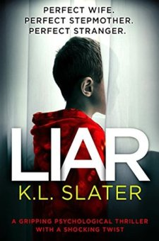 #BookReview Liar by K.L. Slater @KimLSlater @bookouture