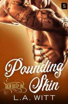 #BookReview Pounding Skin by L.A. Witt @GallagherWitt @StMartinsPress