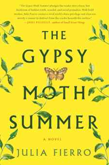 #BookReview The Gypsy Moth Summer by Julia Fierro @JuliaFierro @StMartinsPress