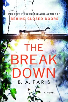 #BookReview The Breakdown by B. A. Paris @BAParisAuthor @StMartinsPress