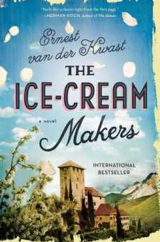 #BookReview The Ice-Cream Makers by Ernest van der Kwast @ernestvdkwast @SimonSchusterCA