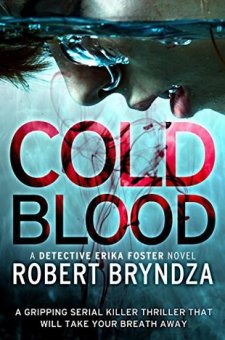 #BookReview Cold Blood by Robert Bryndza @RobertBryndza @bookouture