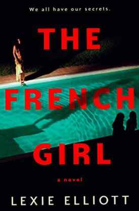#BookReview The French Girl by Lexie Elliott @BerkleyPub