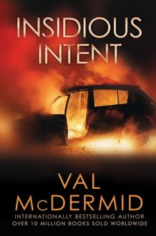 #BookReview Insidious Intent by Val McDermid @valmcdermid @PGCBooks
