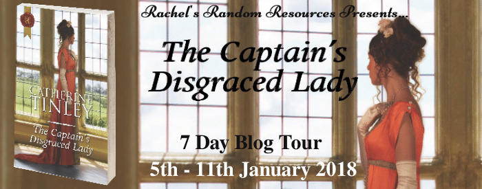 #BookReview #BlogTour The Captain's Disgraced Lady by Catherine Tinley @CatherineTinley @rararesources