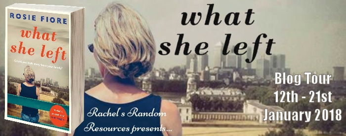 #BookReview #BlogTour What She Left by Rosie Fiore @rosiefiore @AllenAndUnwinUK @rararesources