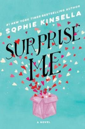 #BookReview Surprise Me by Sophie Kinsella @KinsellaSophie @randomhouse