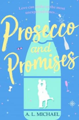 #BlogTour #BookReview & #GuestPost Prosecco and Promises by A.L. Michael @ALMichael_ @canelo_co