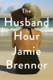 #BookReview The Husband Hour by Jamie Brenner @JamieLBrenner @littlebrown
