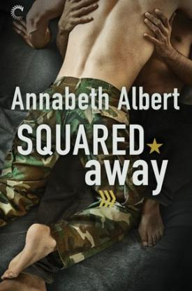 #BookReview Squared Away by Annabeth Albert @AnnabethAlbert @CarinaPress #NetGalley