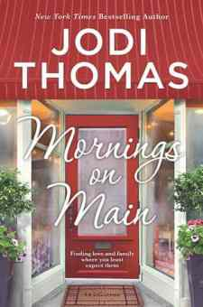 #BookReview Mornings on Main by Jodi Thomas @jodithomas @HarlequinBooks