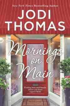 #BookReview Mornings on Main by Jodi Thomas @jodithomas @HarlequinBooks