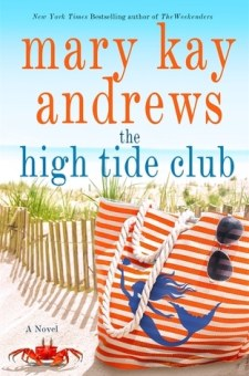 #BookReviewThe High Tide Club by Mary Kay Andrews @mkayandrews @StMartinsPress