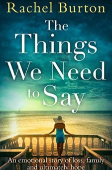 #BlogTour #BookReview The Things We Need to Say by Rachel Burton @bookish_yogi @rararesources @HQDigitalUK