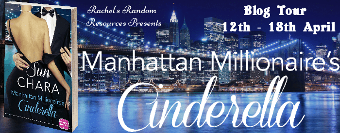 #BlogTour #BookReview Manhattan Millionaire's Cinderella by Sun Chara @sunchara3 @rararesources #YearofSun