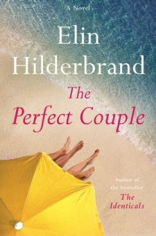 #BookReview The Perfect Couple by Elin Hilderbrand @elinhilderbrand @littlebrown