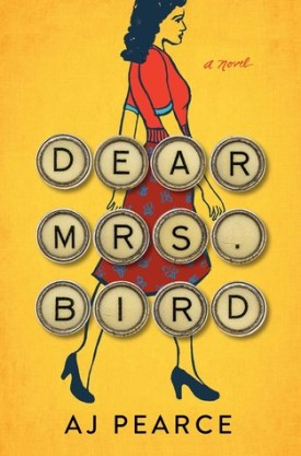 #BookReview Dear Mrs. Bird by A.J. Pearce @ajpearcewrites @SimonSchusterCA