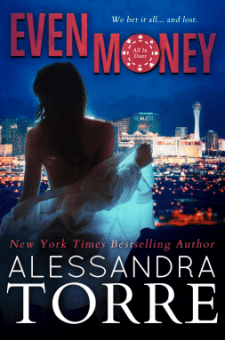 #BookReview Even Money by Alessandra Torre @ReadAlessandra
