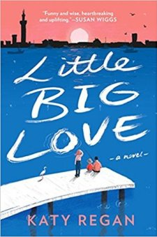 #BookReview Little Big Love by Katy Regan @katyreganwrites @BerkleyPub