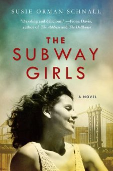 #BookReview The Subway Girls by Susie Orman Schnall @susieschnall @StMartinsPress