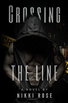 #BlogTour #BookReview Crossing the Line by Nikki Rose @AuthorNikkiRose @BrizzleLass