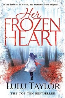 #BookReview Her Frozen Heart by Lulu Taylor @MissLuluTaylor @PGCBooks @panmacmillan