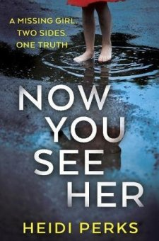 #BookReview #NowYouSeeHer Now You See Her by Heidi Perks @arrowpublishing @HeidiPerksBooks